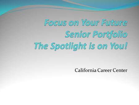California Career Center. What is a portfolio? A portfolio is a compilation of your educational and work experiences and your accomplishments. It can.