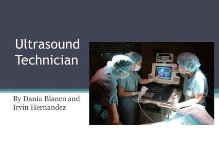 Ultrasound Technician