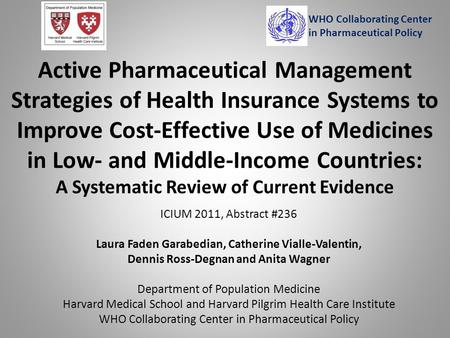 Active Pharmaceutical Management Strategies of Health Insurance Systems to Improve Cost-Effective Use of Medicines in Low- and Middle-Income Countries: