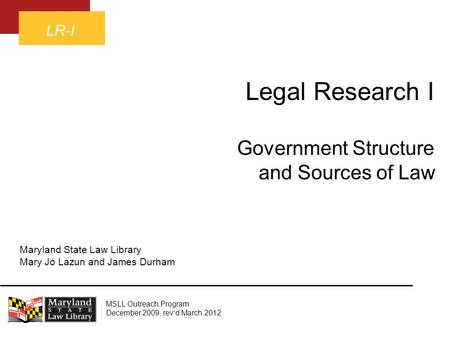 Legal Research I Government Structure and Sources of Law