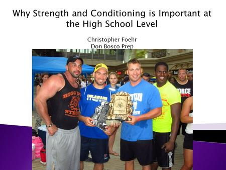 Why Strength and Conditioning is Important at the High School Level