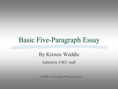 Basic Five-Paragraph Essay
