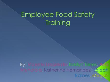  As a manager, you need to make sure that your staff knows how to handle food safely.  You need to tell them about updates to foodservices regulations.