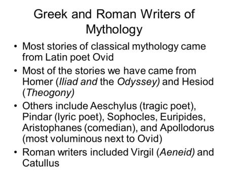 Greek and Roman Writers of Mythology
