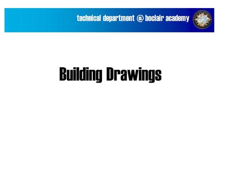 Technical boclair academy Building Drawings.