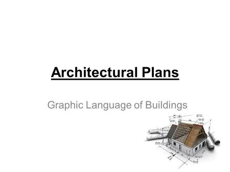 Graphic Language of Buildings Architectural Plans.