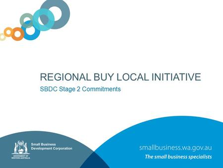 REGIONAL BUY LOCAL INITIATIVE SBDC Stage 2 Commitments.