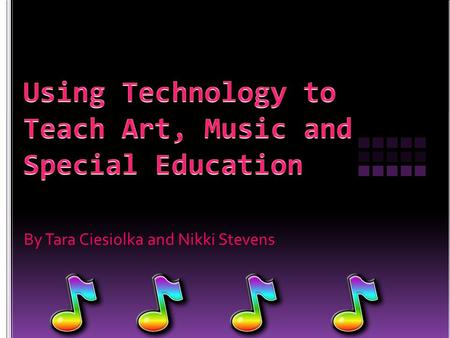 By Tara Ciesiolka and Nikki Stevens.  Technology can be used to download music for sites such as I-Tunes inexpensively.  There are many websites that.