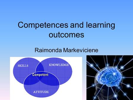 Competences and learning outcomes