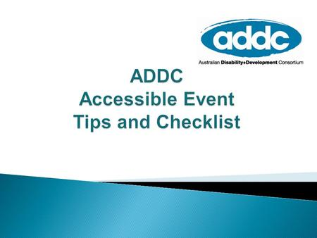 ADDC Accessible Event Tips and Checklist