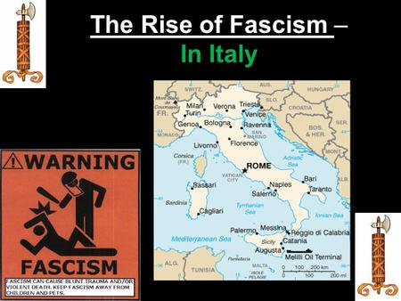 "The Rise of Fascism – In Italy. ?? WHAT YOU SHOULD KNOW ?? 1.) Please explain, what does Fascism literally mean? 2.) How did Italy's ""new"" leader gain."