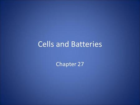 Cells and Batteries Chapter 27. Portable Power A mobile phone, a laptop, an MP3 player and a hearing aid all depend on small portable sources of electricity: