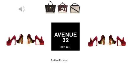By Lisa Ekhator Avenue 32 has stores in some parts in London, from Northumberland Ave, Mayfair London, to Piccadilly, etc. This stores are found around.