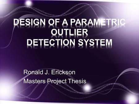 Ronald J. Erickson Masters Project Thesis. By utilizing a fab-less manufacturing system it allows the company stay price competitive. However by using.