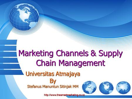 Marketing Channels & Supply Chain Management