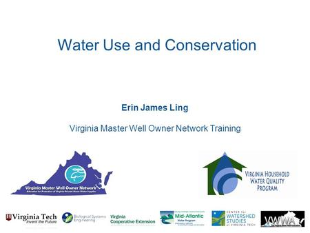 Erin James Ling Virginia Master Well Owner Network Training Water Use and Conservation.