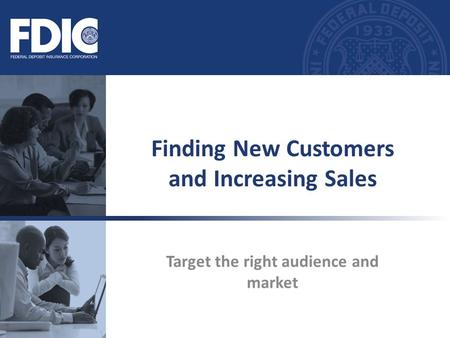 Finding New Customers and Increasing Sales