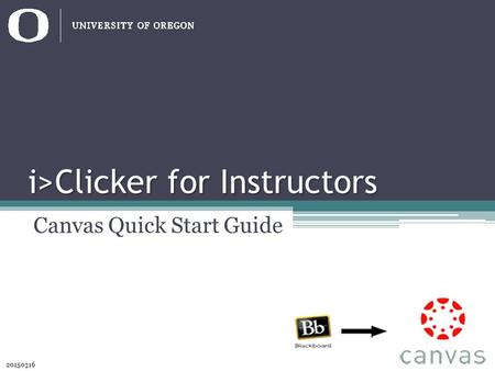 I>Clicker for Instructors Canvas Quick Start Guide 20150316.