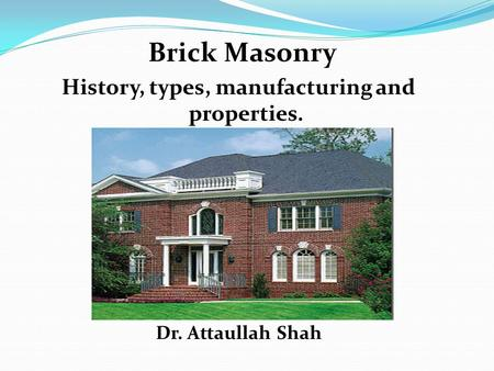 History, types, manufacturing and properties.