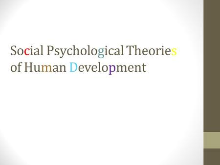 Social Psychological Theories of Human Development