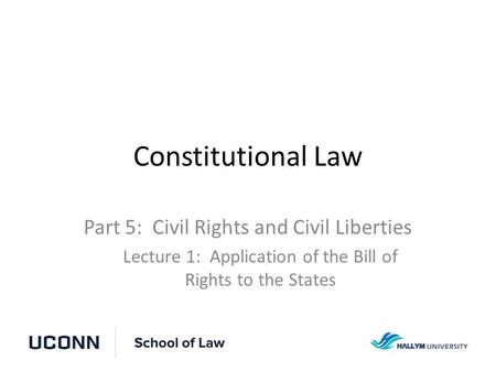 Constitutional Law Part 5: Civil Rights and Civil Liberties