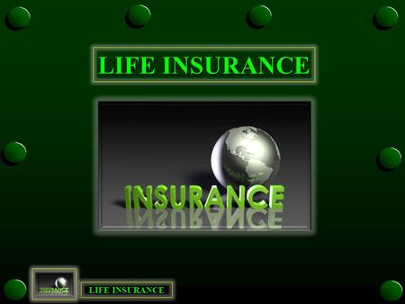 LIFE INSURANCE. Pooling of Risk Pooling of Risk Lloyds of London Lloyds of London What is Insurance? Contract – If you pay premiums the insurance company.