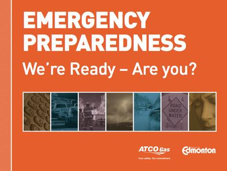1. 2 BE PREPARED  Types of disasters  Warning Systems  Actions to take  Emergency Kits  Communications Plan  Insurance September 2011 2.