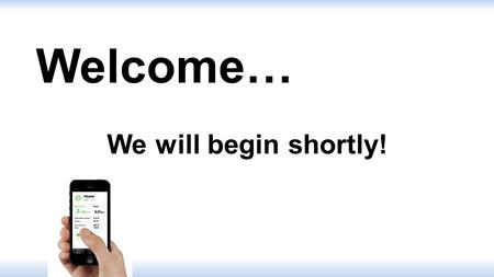 Welcome… We will begin shortly!. Automate Your Home and Vehicle Using Your Smartphone or Tablet.