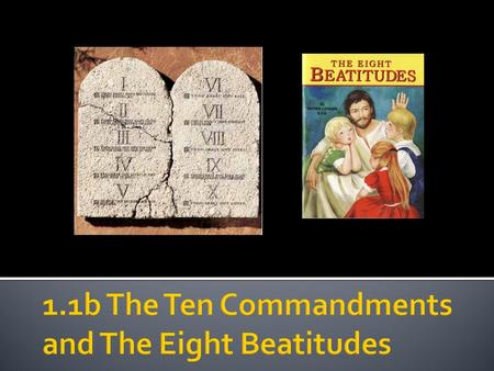  The Ten Commandments – a.k.a the decalogue or ten words. Exodus 20:1-7  A list of moral standards to live by, given to Moses by God in Exodus and Deuteronomy.
