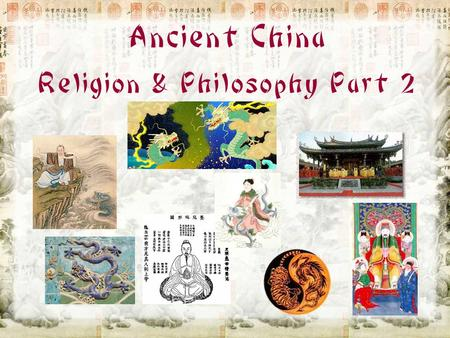 Ancient China Religion & Philosophy Part 2