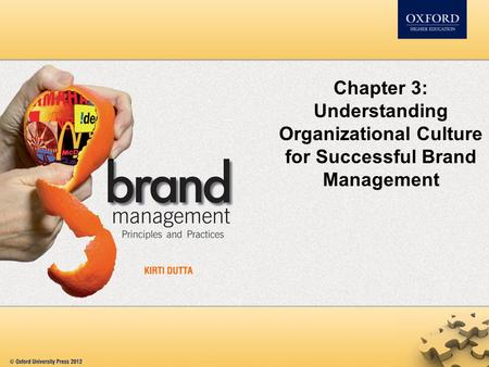 Chapter 3: Understanding Organizational Culture for Successful Brand Management.