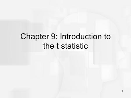 1 Chapter 9: Introduction to the t statistic. 2 The t Statistic The t statistic allows researchers to use sample data to test hypotheses about an unknown.
