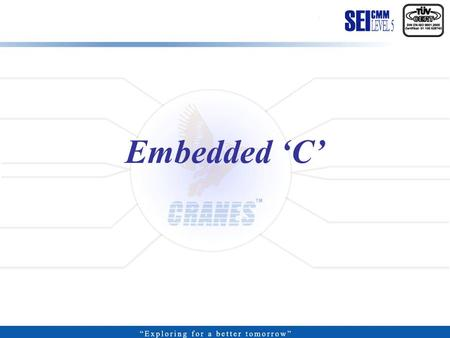 Embedded 'C'.  It is a 'mid-level', with 'high-level' features (such as support for functions and modules), and 'low-level' features (such as good access.