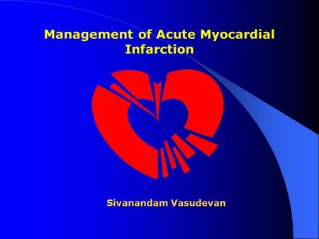 Management of Acute Myocardial Infarction