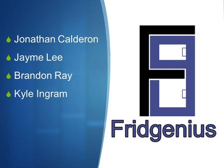  Jonathan Calderon  Jayme Lee  Brandon Ray  Kyle Ingram.