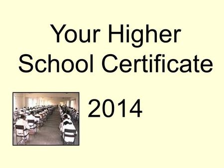 Your Higher School Certificate 2014. Good Bye School Certificate Hello RoSA The Record of School Achievement (RoSA) is a new credential for all students.
