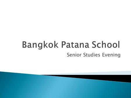 Senior Studies Evening