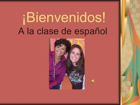 ¡Bienvenidos! A la clase de español. Señora Crognale 14th year teaching Spanish Grew up Speaking Spanish. Mom was from Cuba Mom was a Spanish teacher.