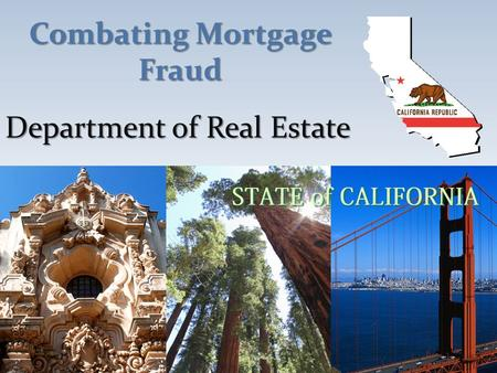 Department of Real Estate Combating Mortgage Fraud.