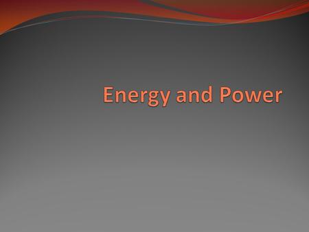 Objective of Lecture Describe the mathematical relationships between power and energy. Chapter 4.1 Relate power to voltage and current. Chapter 4.2 Explain.