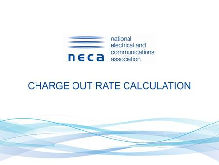 CHARGE OUT RATE CALCULATION. SO YOU OWN YOUR OWN BUSINESS? ARE YOU WORKING TO LIVE..,OR LIVING TO WORK? THE CORRECT CHARGE OUT RATE WILL DETERMINE WHICH.