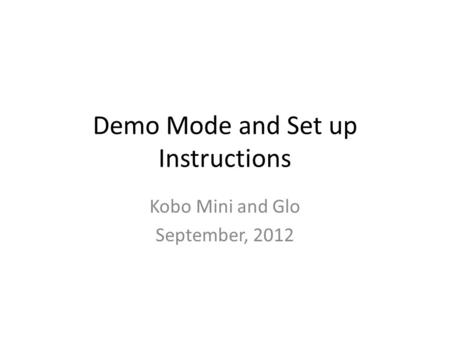 Demo Mode and Set up Instructions