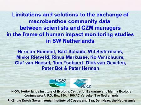 Limitations and solutions to the exchange of macrobenthos community data between scientists and CZM managers in the frame of human impact monitoring studies.