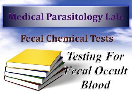 "Fecal Occult Blood Test "" FOBT"" Hematemesis: bleeding into the gastrointestinal tract may be rapid with the vomiting of blood. Melaena: the passage of."