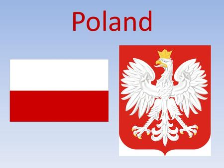 Poland. Location of Poland The biggest cities in Poland Capital of Poland- Warsaw Wrocław Gdańsk Cracow.