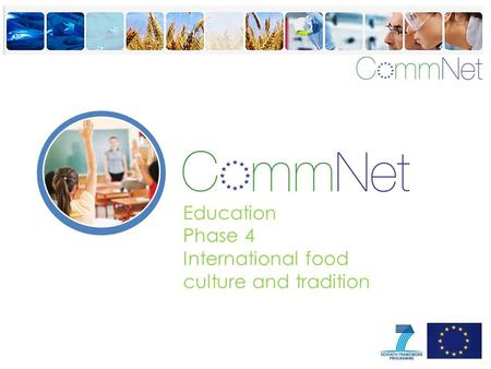 Education Phase 4 International food culture and tradition.