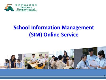 School Information Management (SIM) Online Service 1.