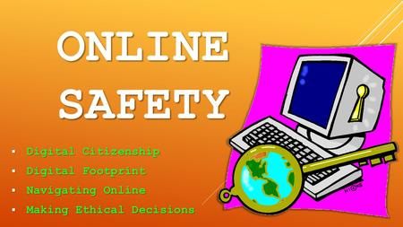 online safety Digital Citizenship Digital Footprint Navigating Online