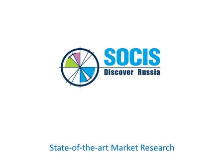 State-of-the-art Market Research. SOCIS was founded in April 1997 Since 2002 SOCIS is a member of ESOMAR, the world association of research professionals.