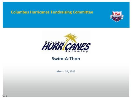 Swim-A-Thon March 10, 2012 Page 1 Columbus Hurricanes Fundraising Committee.
